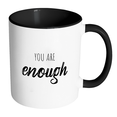 You Are Enough Accent Mug