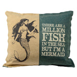 I'm A Mermaid Seaside Pillow