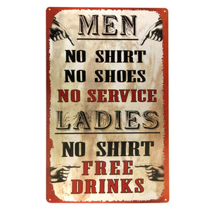 Men No Shirt, No Shoes, No Service Ladies- No Shirt, Free Drinks! Funny Retro Metal Bar Pub Wall Decor