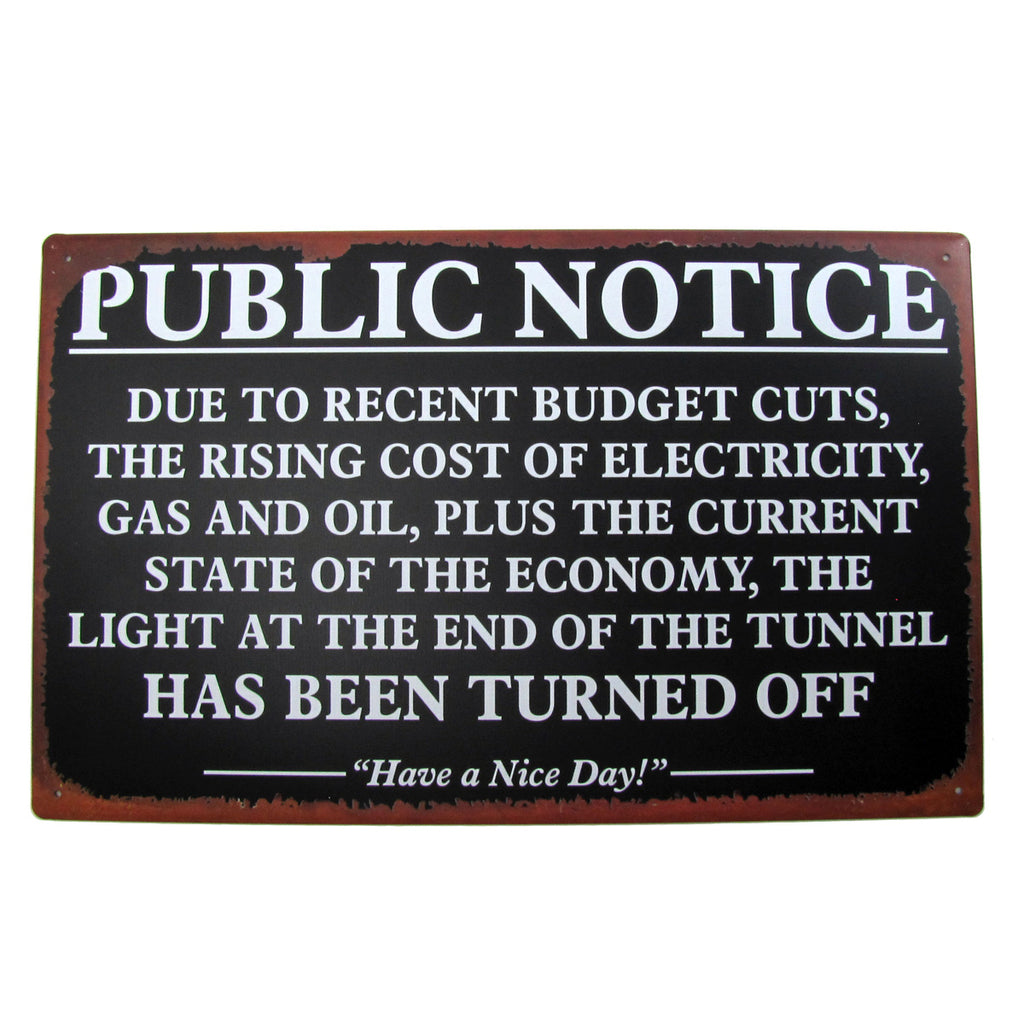 Vintage Funny Weathered Style Gas Oil Public Notice Bar/Shop Tin Metal Energy Wall Decor Sign reads: