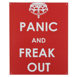 """Don't Keep Calm & Carry on Panic and Freak Out"" Sign"