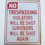 Vintage Reproduction No Trespassing Violators Shot Funny Tin Sign Home Security/Shop/Garage Wall Decor