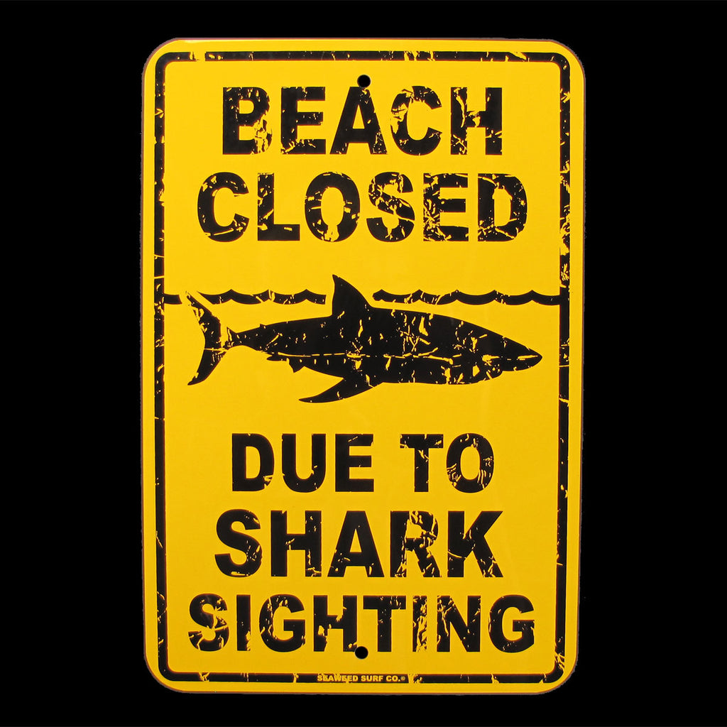 Tin Shark Sighting Beach Closed Warning Sign