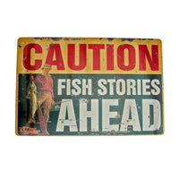 Warning Fish Stories Ahead Funny Metal Fishing Sign Home Wall Decor/Tackle Gift