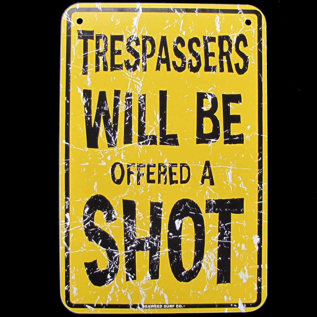 Funny Metal NO TRESPASSING VIOLATORS offered a SHOT tin bar/pub sign/Home Wall Decor