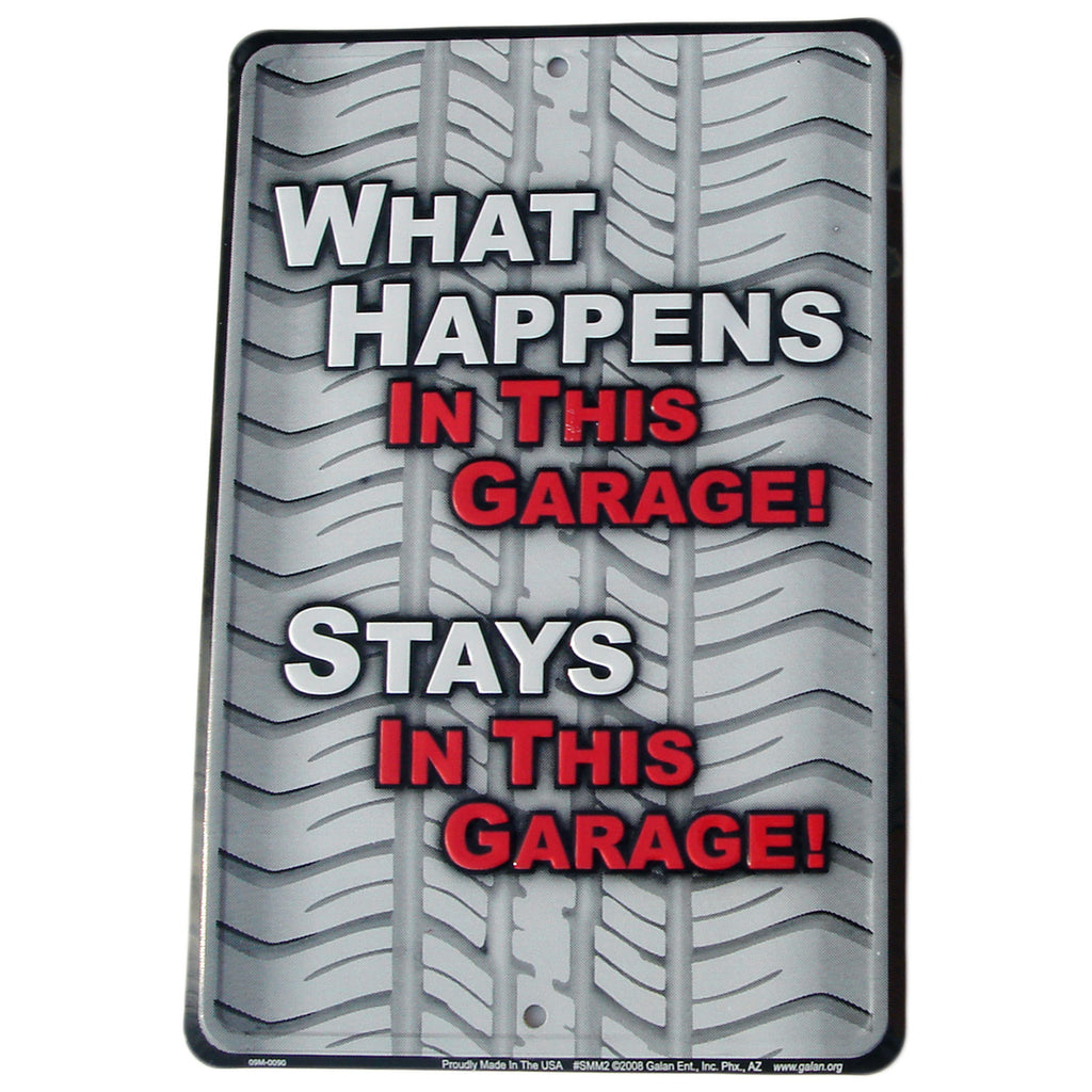 What Happens In This Garage STAYS in Garage Funny Tin Auto Shop Tire Sign