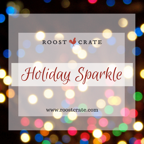 December Roost Crate Gifts Holiday Sparkle