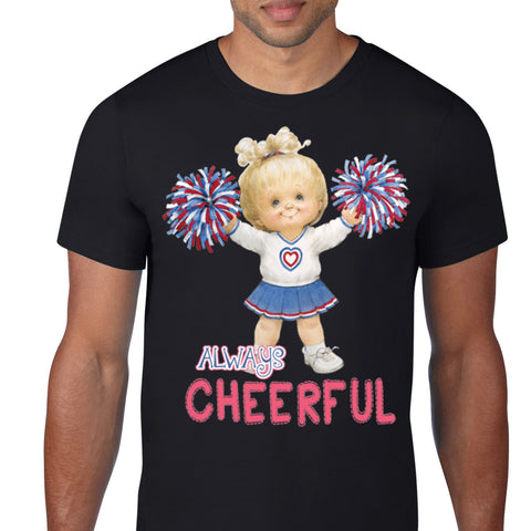 Always Cheerful T-Shirt