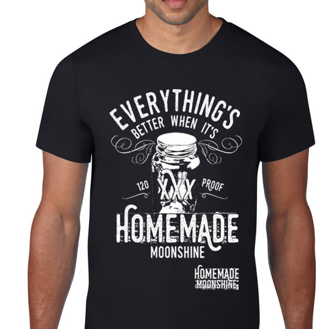 Everything's Better When Homemade T-Shirt