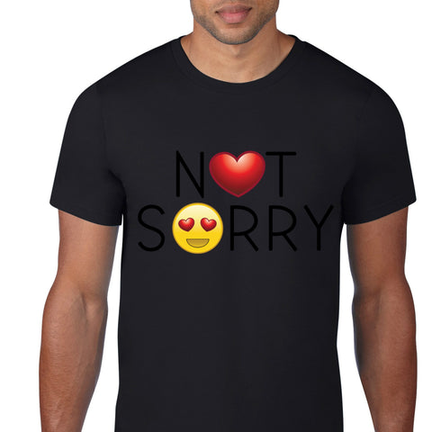 Not Sorry Statement T-Shirt