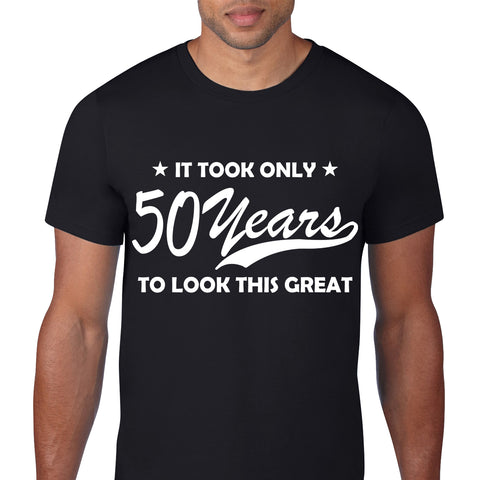 50 Years To Look Great Black T-Shirt