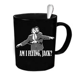 Custom Personalized Am I Flying Jack Black 15 oz Coffee Mug