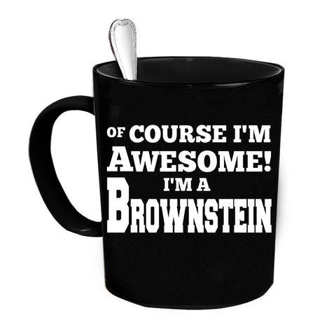 Custom Personalized Awesome Brownstein Black 15 oz Coffee Mug