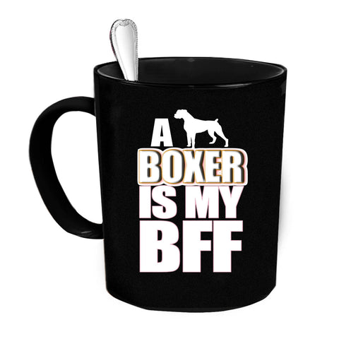Custom Personalized Boxer is my BFF Black 15 oz Coffee Mug