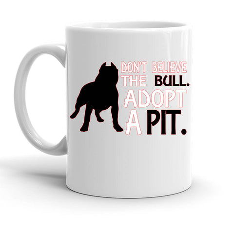 Custom Personalized Dont Believe The Bull White 15 oz Coffee Mug