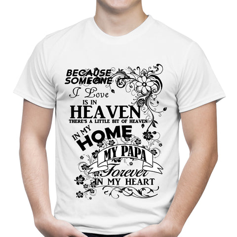 Heaven In My Home Papa White T-Shirt