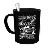 Custom Personalized Heaven In My Home Sister Black 15 oz Coffee Mug