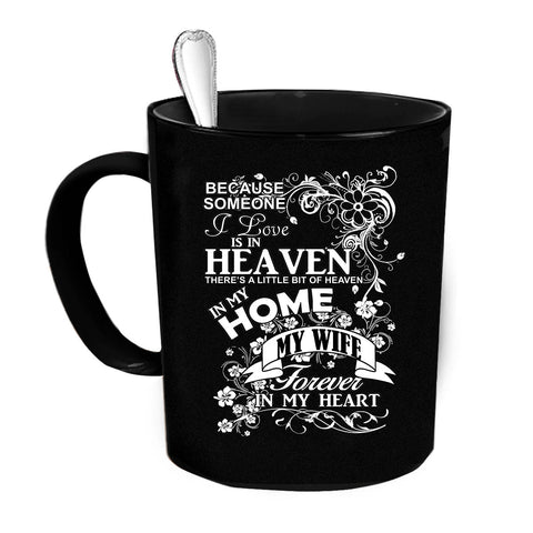 Custom Personalized Heaven In My Home Wife Black 15 oz Coffee Mug