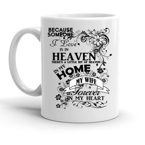 Custom Personalized Heaven In My Home Wife White 15 oz Coffee Mug