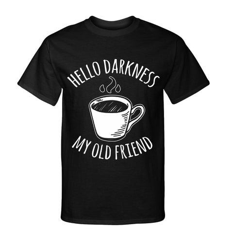 Hello Darkness Coffee T Shirt