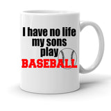 Custom Personalized I Have No Life Baseball White 15 oz Coffee Mug