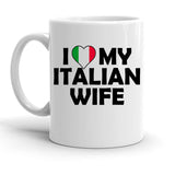 Custom Personalized I Heart My Italian Wife White 15 oz Coffee Mug