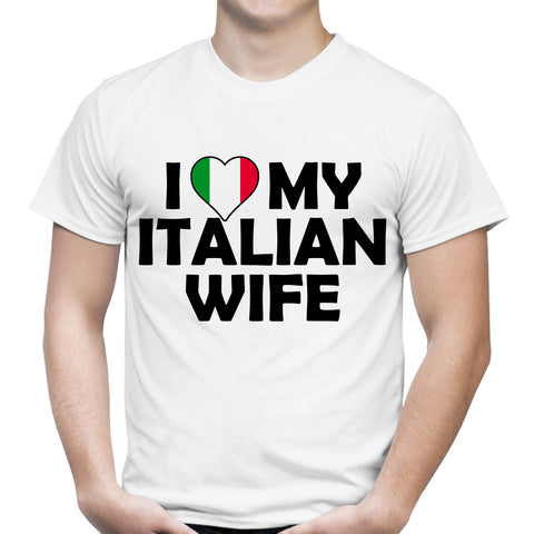 I Heart My Italian Wife White T-Shirt