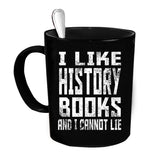 Custom Personalized I Like History Books Black 15 oz Coffee Mug