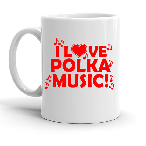 Custom Personalized I Love Polka Music White 15 oz Coffee Mug