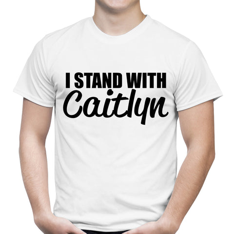 I Stand With Caitlyn White T-Shirt