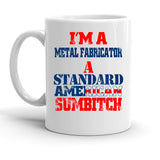Custom Personalized I'm A Metal Fabricator White 15 oz Coffee Mug
