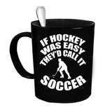 Custom Personalized If Hockey Was Easy Black 15 oz Coffee Mug