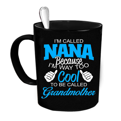 Custom Personalized Im Called Nana Black 15 oz Coffee Mug