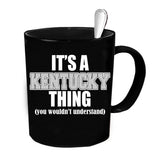 Custom Personalized Its A Kentucky Thing Black 15 oz Coffee Mug