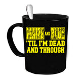 Custom Personalized Maize And Blue Til' Dead Black 15 oz Coffee Mug
