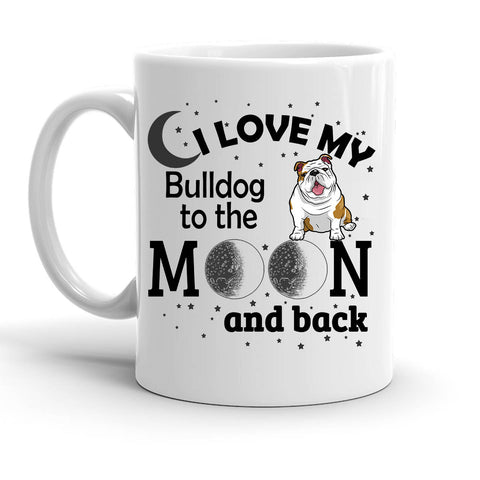Custom Personalized Love My Bulldog Moon White 15 oz Coffee Mug