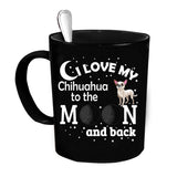 Custom Personalized Love My Chihuahua Moon Black 15 oz Coffee Mug