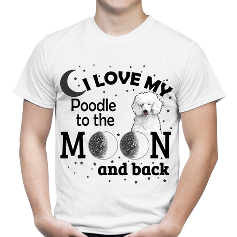 Love My Poodle Moon White T-Shirt