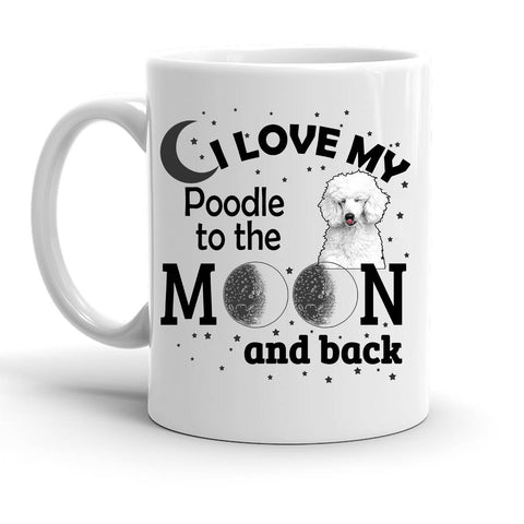 Custom Personalized Love My Poodle Moon White 15 oz Coffee Mug