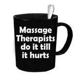 Custom Personalized Massage Therapists Hurt Black 15 oz Coffee Mug