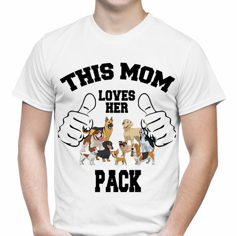 Mom Loves Her Pack White T-Shirt