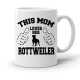 Custom Personalized Mom Loves Her Rottweiler White 15 oz Coffee Mug