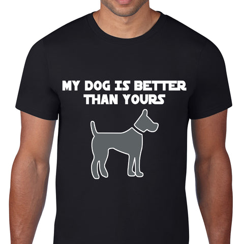 My Dog Is Better Than Yours Black T-Shirt