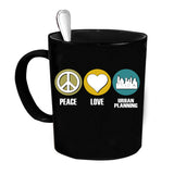Custom Personalized Peace Love Urban Planning Black 15 oz Coffee Mug