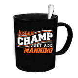 Custom Personalized Instant Champ Manning Black 15 oz Coffee Mug