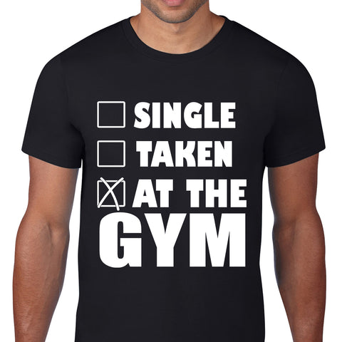 Single Taken At The Gym Black T-Shirt