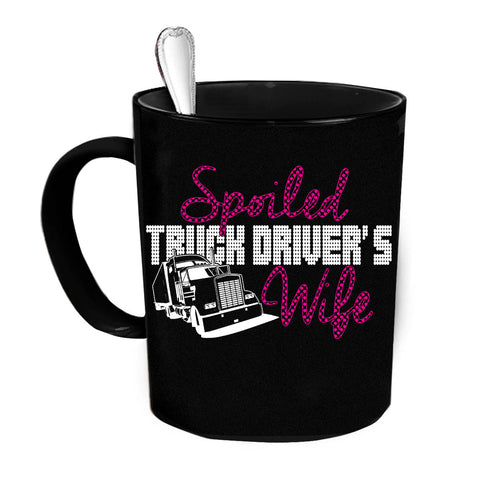 Custom Personalized Spoiled Truck Drivers Wife Black 15 oz Coffee Mug
