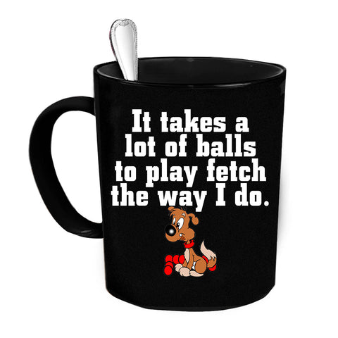 Custom Personalized Takes A Lot Of Balls Black 15 oz Coffee Mug