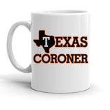 Custom Personalized Texas Coroner White 15 oz Coffee Mug