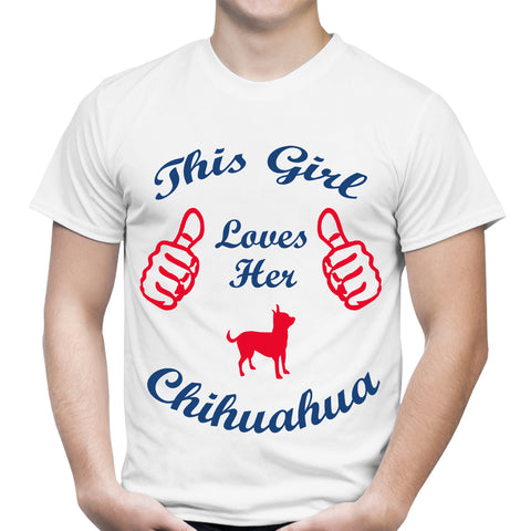 This Girl Loves Her Chihuahua White T-Shirt